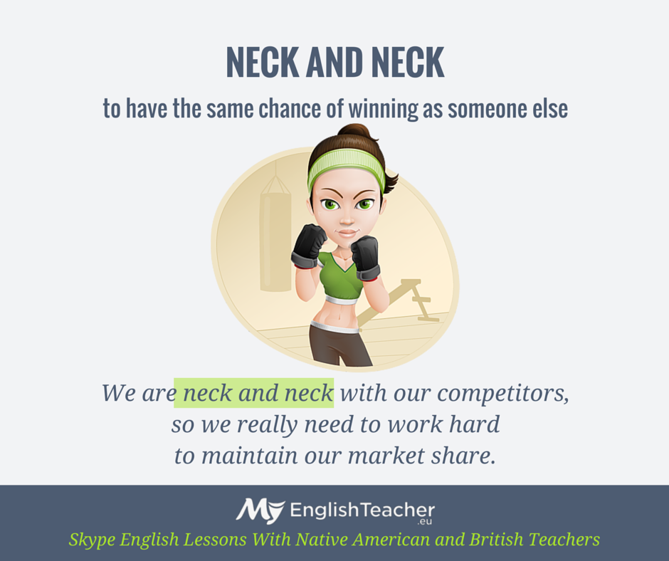NECK AND NECK (english phrase)