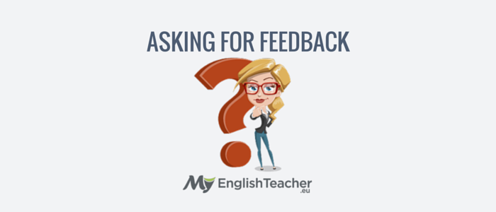 asking for feedback - business english phrases for meetings
