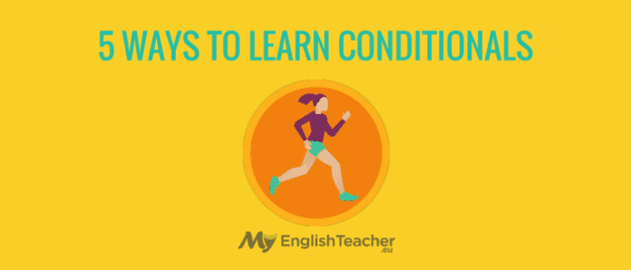 5 ways to learn conditionals
