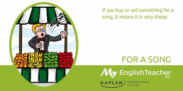 for a song - music idioms