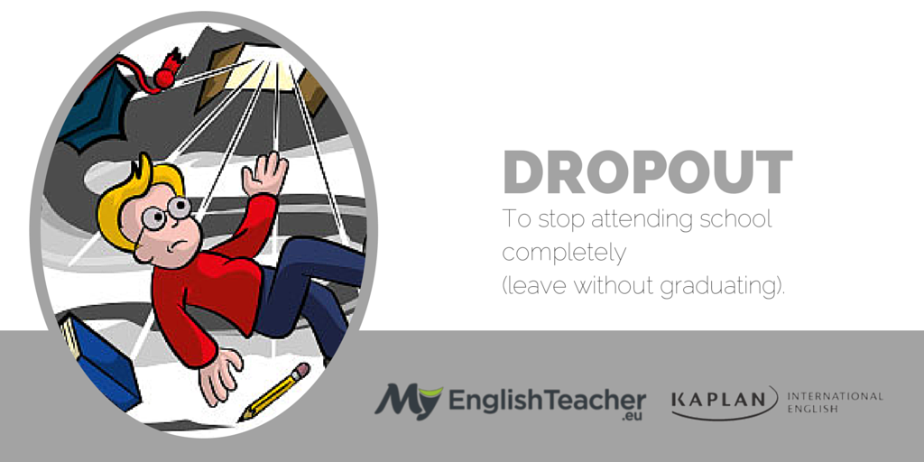 dropout english idiom