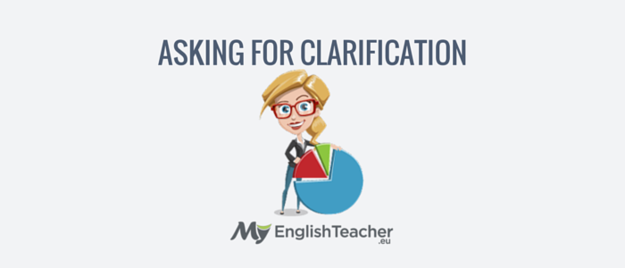 asking for clarification - business english phrases for meetings