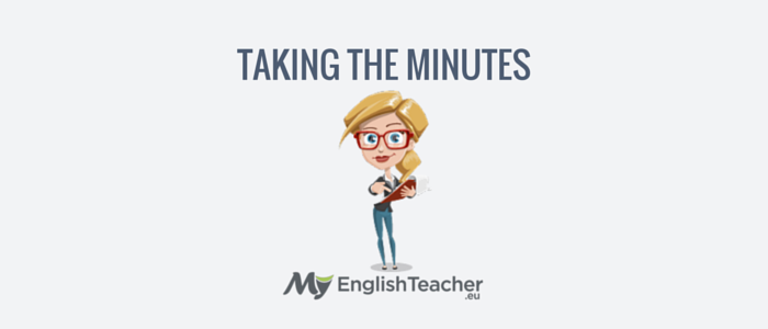 taking the minutes - business english phrases for meetings
