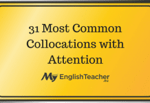 31 Most Common Collocations with Attention
