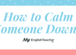 How to Calm Someone Down