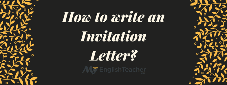 How to write an invitation letter myenglishteacher altavistaventures Image collections