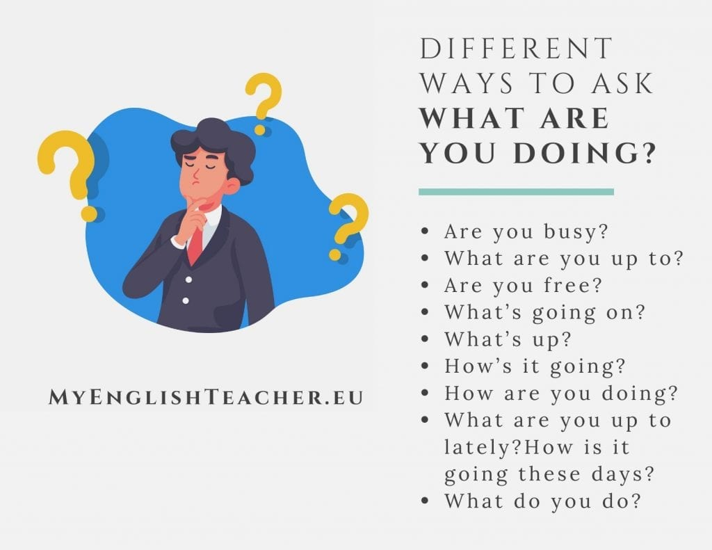 different ways to ask WHAT ARE YOU DOING