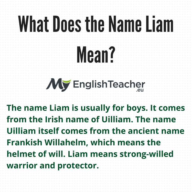 What Does The Name Liam Mean