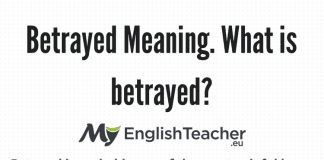 Betrayed Meaning