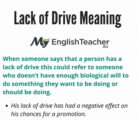 Lack of Drive Meaning