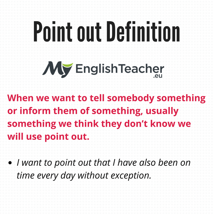 Point out definition point out synonyms point to draw attention point out m4hsunfo