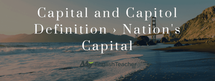 Capital and Capitol Definition › Nation's Capital