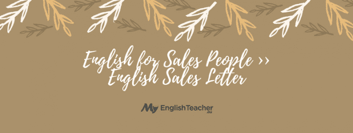 English for Sales People ›› English Sales Letter