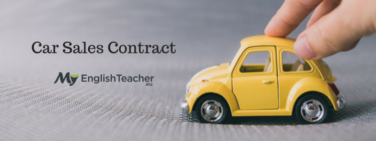 car sales contract english for salespeople myenglishteacher eu