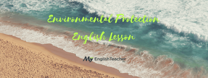 Environmental Protection English Lesson