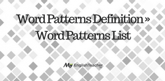 Word Patterns Definition ›› Word Patterns List