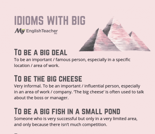 Idioms with big