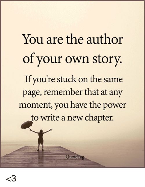 you-are-the-author-of-your-own-story-if-youre