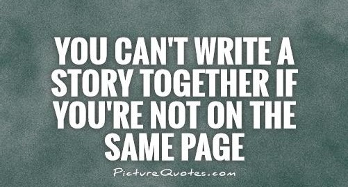 you-cant-write-a-story-together-if-youre-not-on-the-same-page-quote