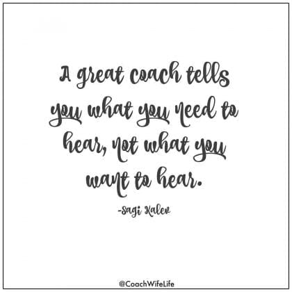 a great coach tells you what you need to do
