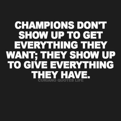 champions don't show up thank you quotes coach