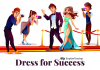 Dress for Success meaning and examples