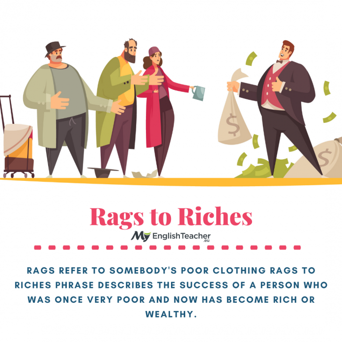 Rags to Riches idiom meaning